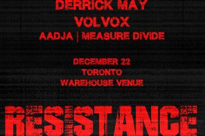 Derrick May and Volvox Spread the Sounds of 'Resistance' on Friday, December 22
